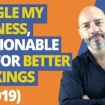 Google my Business: 9 Actionable Tips for Better Rankings (in 2019)