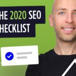 SEO Checklist 2020 — How to Get More Organic Traffic (Fast!)