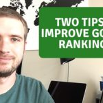 How To Improve Your Search Engine Rankings In Google - Two Powerful Tips!