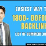 Free 1800+ High Quality Dofollow Backlinks List | High DA PA Sites | List of CommentLuv Blogs 2019