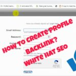 HOW TO CREATE PROFILE BACKLINK FOR SEO | WHITE HAT METHOD