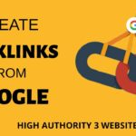How to Create backlinks from Google || High Authority 3 Website