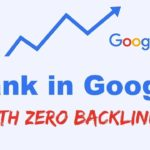 Rank the Front Page of Google INSTANTLY with ZERO Backlinks!!!