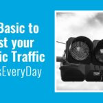 SEO Basics to Boost your Organic Traffic #LeadsEveryDay