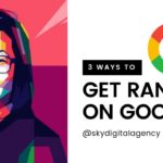 SEO Tips: 3 Ways to Rank on Google (2019)