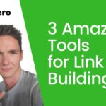 3 Amazing Tools We Use to Build Top Quality Backlinks