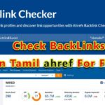 Ahref for free in Tamil How To check backlinks of your Website