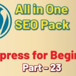 All in one SEO Pack - WordPress for Beginners