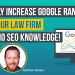 Attorney Marketing Tips: Quickly Increase Google Rankings with No SEO! (2019)