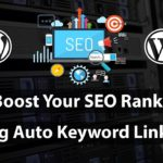 Boost Your SEO Rank Using Auto Keyword Linking in WordPress