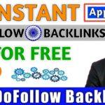 Dofollow Backlinks Instant Approval | Boost Website Traffic
