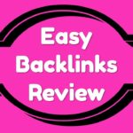 Easy Backlinks Review - Click To Buy Easy Backlinks If It's Suitable For You