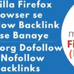Free dofollow backlinks from mozilla firefox🔥Nofollow backlinks from highest authority website