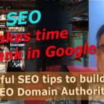 How Long Does It Take to Boost Your Google SEO Rankings? Know that SEO Takes Time