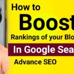 How To Boost Rankings Of Your Blog Posts In Google Search   Advance SEO   Link Building