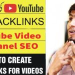 How To Create BackLinks For YouTube Videos / Youtube video channel seo tips 2019