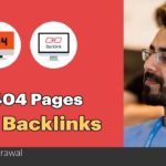 How To Find 404 Error Pages With Quality Backlinks On Your Websites 🤔