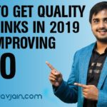 How to Get Quality Backlinks in 2019 For Improving SEO