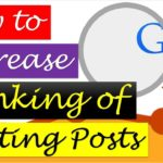 The Quickest Way to Increase Ranking of Existing Posts in Google Search? [Urdu/Hindi]