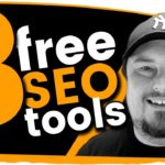 3 Free SEO Tools to Improve your Website