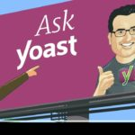 Ask Yoast: can backlinks also hurt my site?