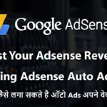 Boost Your Google Adsense Revenue Using Adsense Auto Ads 2018