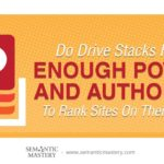 Do Drive Stacks Have Enough Power And Authority To Rank Sites On Their Own?