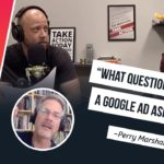 Ep 97: How to Improve Your Google Ranking by Thinking Organically (with Perry Marshall)