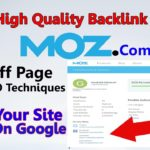 Get High Quality Backlinks From High Authority Website Moz.com | Rank Your Site Fast On Google