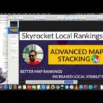 Google Map Rankings | Advanced Map Stacking | How to Rank in Maps 2019