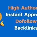 High Domain Authority Instant Approval Dofollow Backlinks Boost Website Traffic