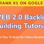 How To Build Web 2.0 Backlink Tutorial | A to Z | Backlink Building 🔥🔥
