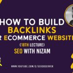 How to Build Backlinks for eCommerce Website (18th Lecture) - Urdu/Hindi