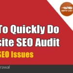 How to Do Website SEO Audit & Improve Search Engine Traffic