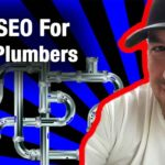 How to do SEO For Plumbers and Get Top Google Rankings