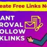 Instant Approval Dofollow Backlinks | Free High quality backlinks
