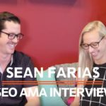 SEO and Backlink Strategy AMA with Director of Account Strategy Sean Farias