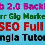 Web 2.0 Backlink-Fiverr Gig Marketing-SEO Bangla Tutorial | Best Tech Place BD