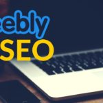 Weebly SEO Tips