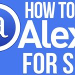 What is Alexa Traffic Rank 2019? | How to use Alexa for SEO in 2019?