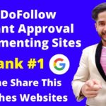 100+ High DA DoFollow Blog Commenting Sites List | Create Instant Approval Backlinks