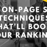 12 On Page SEO Techniques That'll Boost Your Rankings