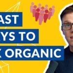 5 Fast Ways to Increase Organic Traffic 📈