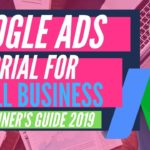 Google Ads For Small Service Based Businesses: Boost Sales (Beginner's Guide 2019)