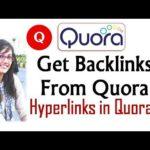 How Get Backlinks from Quora | Create Do Follow Backlinks with Quora.com