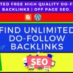 How To Find Unlimited Free High Quality Do-Follow Backlinks Off Page SEO.