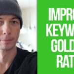 How To IMPROVE KEYWORD GOLDEN RATIO Post Ranking? to GET MORE TRAFFIC