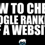 How to Check Google Ranking of a Website