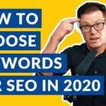 How to Choose the Right Keywords for SEO [2020]