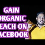 How to Gain Organic Reach on Facebook Page 2020 | How to Grow a Facebook Page Organically